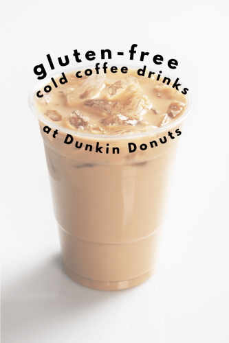 Gluten-Free Cold Coffee Drinks at Dunkin Donuts - gluten-free dunkin donut frozen drinks, gluten-free dunkin donuts refreshers, are the lemonades gluten-free at dunkin donuts? Tayler Silfverduk, celiac dietitian