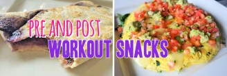 Pre and Post Workout Snacks