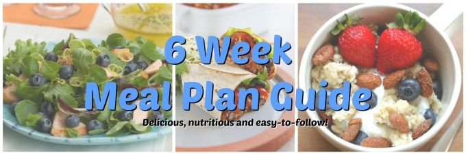 6 week meal plan guide