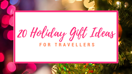 20 Holiday Gift Ideas for Travellers