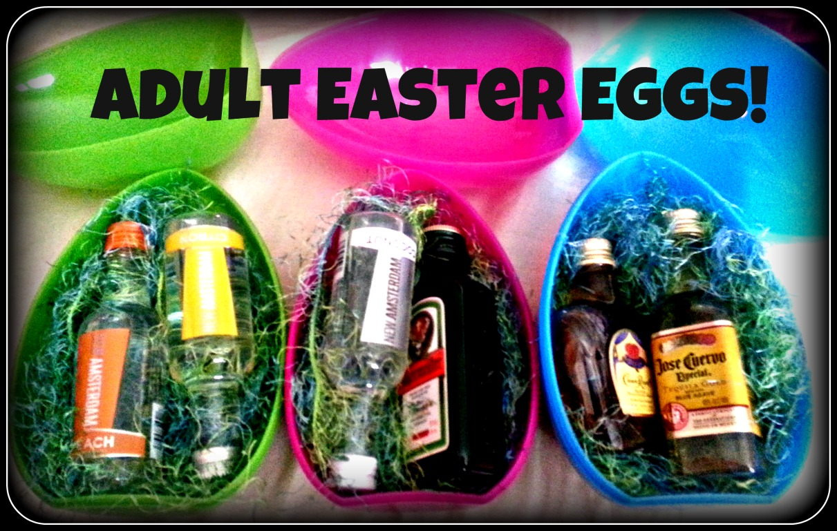 Adult Easter Egg Tutorial Yay Alcohol Drinks Easter