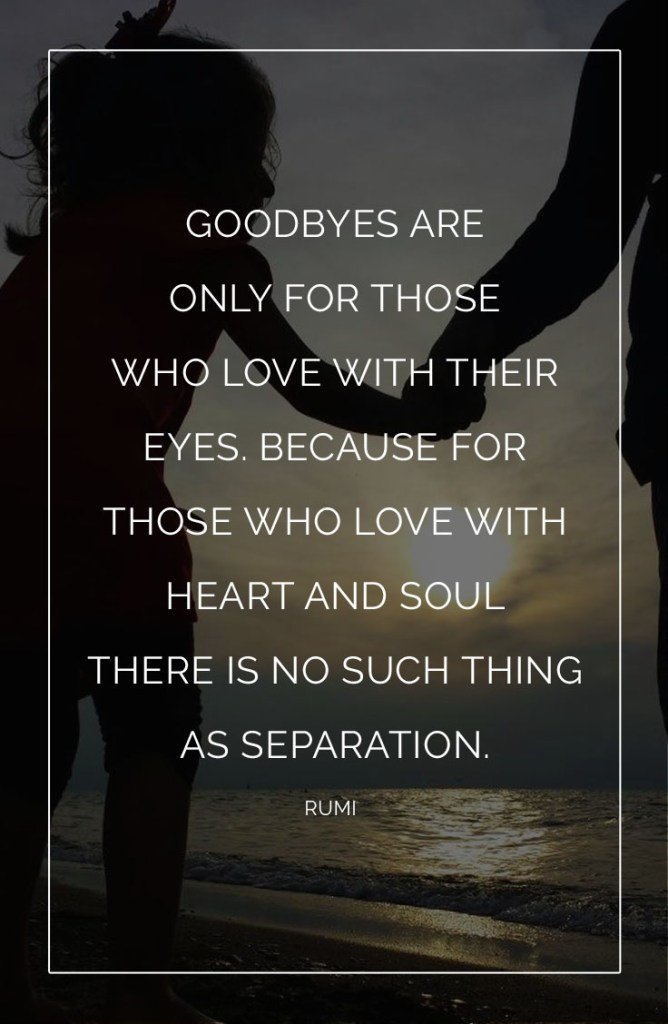 Goodbyes are for
