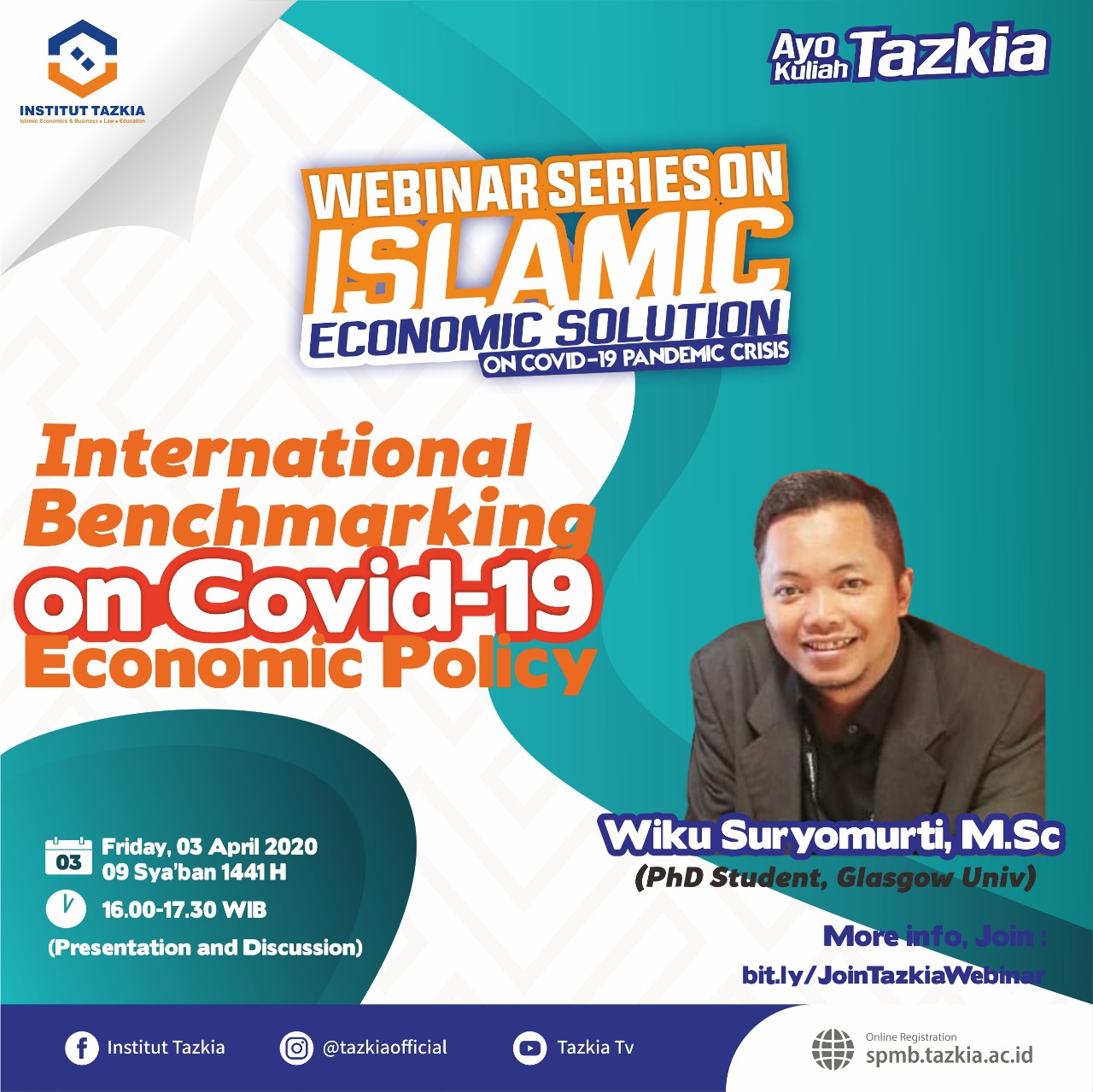 "Tazkia Postgraduate Program Islamic Economics Webinar ""International Benchmarking on Covid-19; Economic Policy"""