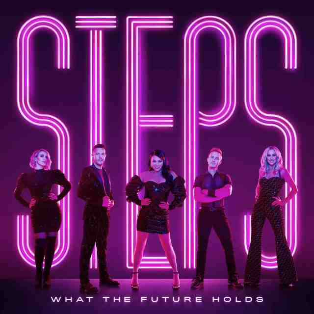 What The Future Holds: Steps return with new single and album