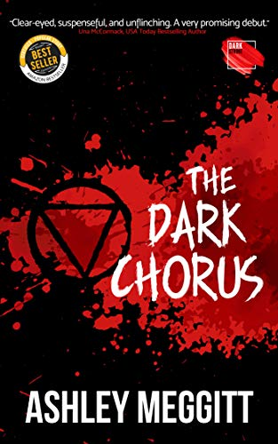The Dark Chorus by Ashley Meggitt is a suspense-filled debut