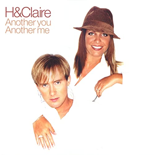 H and Claire: Another You, Another Me album turns 18