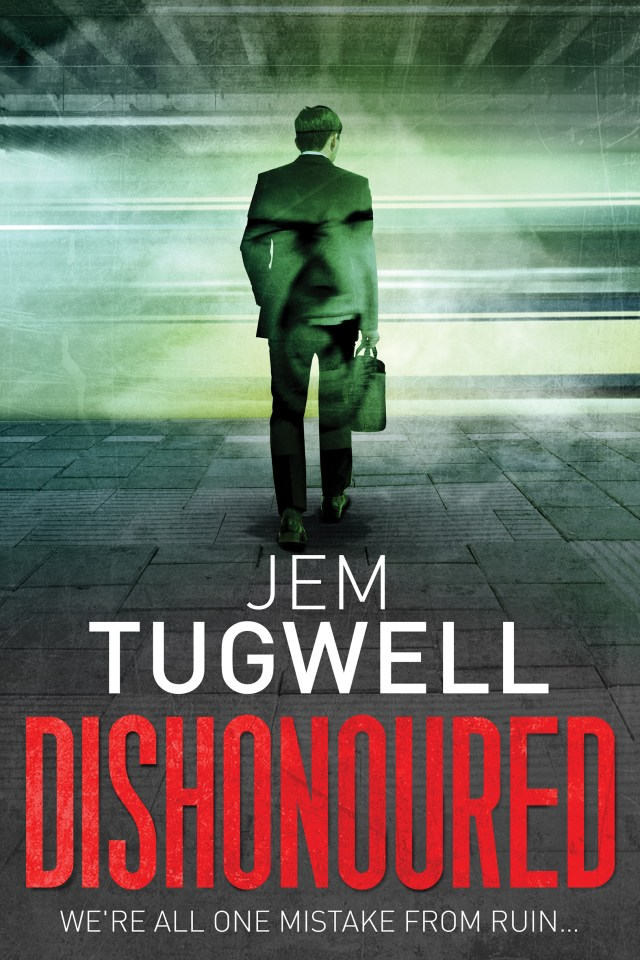 Dishonoured by Jem Tugwell is an addictive read you won't want to put down!