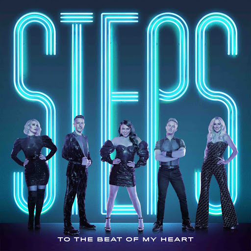 STEPS release the lyric video for To The Beat Of My Heart