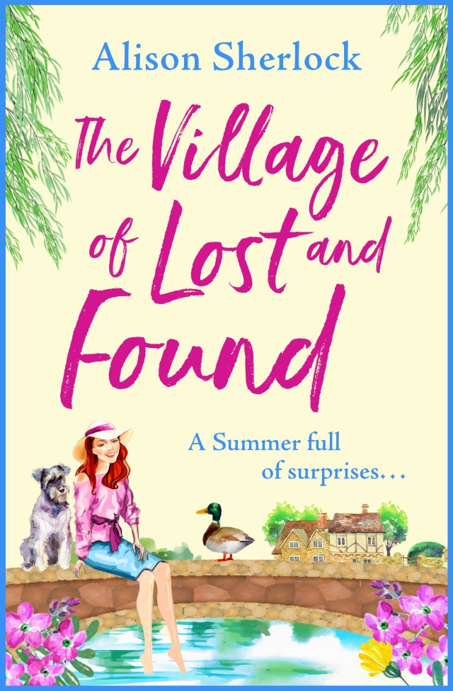 The Village of Lost and Found by Alison Sherlock will leave you smiling