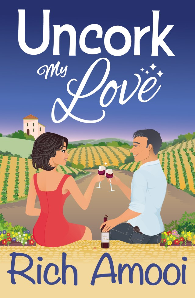 Uncork my Love by Rich Amooi is a perfect laugh out loud romance