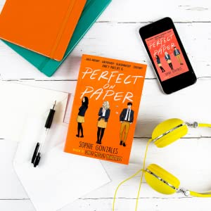 Perfect on Paper by Sophie Gonzales really is a perfect read