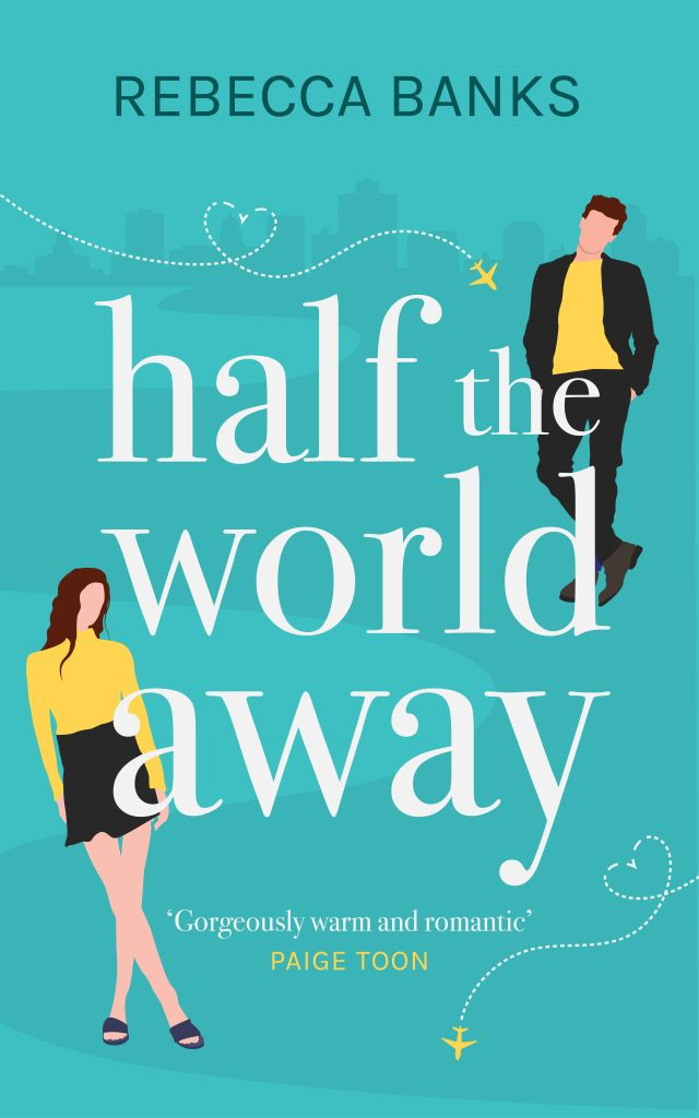 Exclusive Extract: Half The World Away by Rebecca Banks