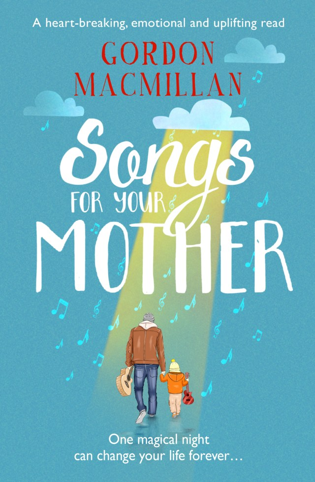 You will fall in love with Songs for your Mother by Gordon Macmillan