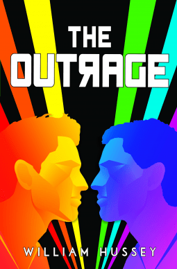 The Outrage by William Hussey is a Book You Will Never Forget Reading