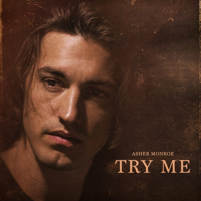 Asher Monroe gives a glimpse into his forthcoming album on new single 'Try Me'