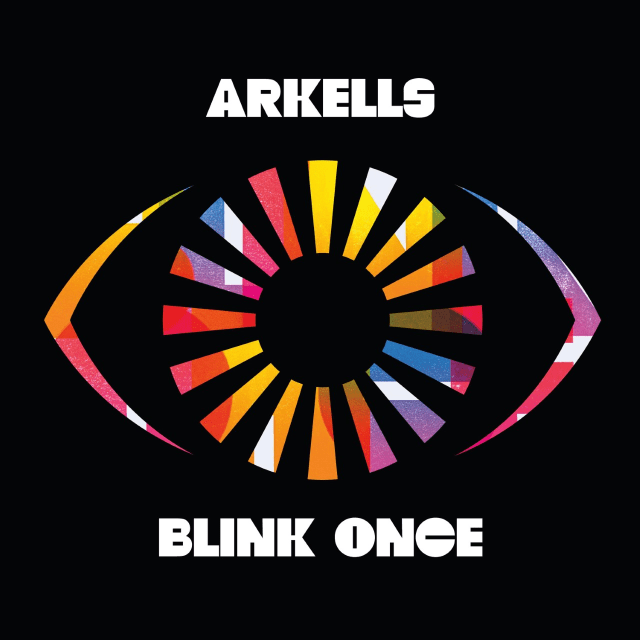 Blink Once, the highly anticipated new album from Arkells