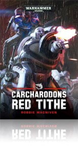 """""""Red Tithe"""" by Robbie MacNiven. Published by the Black Library."""