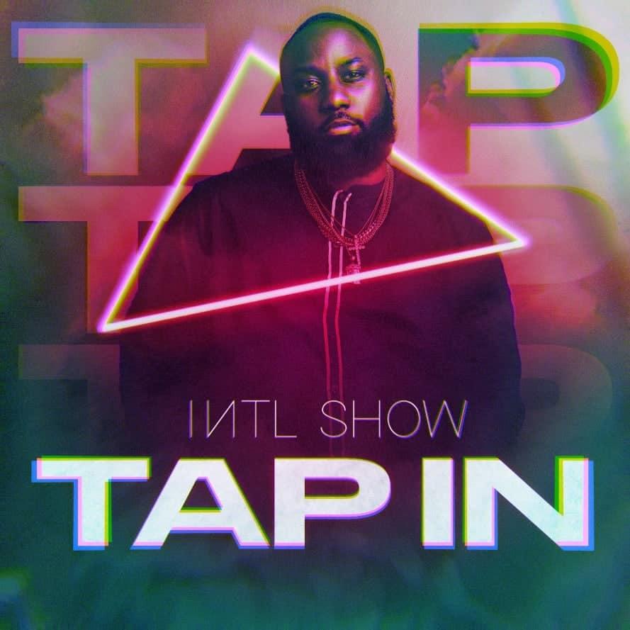 "International Show feat. Rapzilla ""Tap In"""