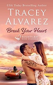 Break Your Heart - Tracey Alvarez