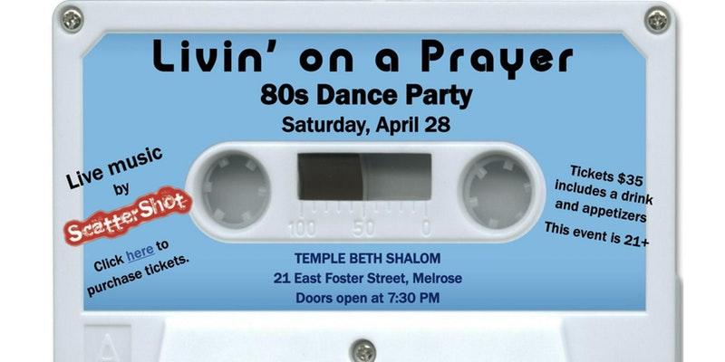 Fundraiser Livin On A Prayer 80s Dance Party