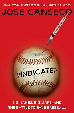 Jose Canseco book Vindicated