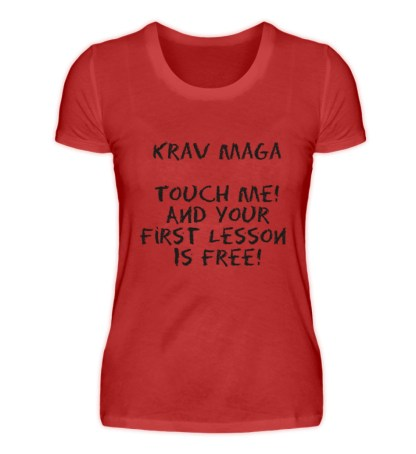 Krav Maga Touch me! And Your First.. - Damenshirt-4