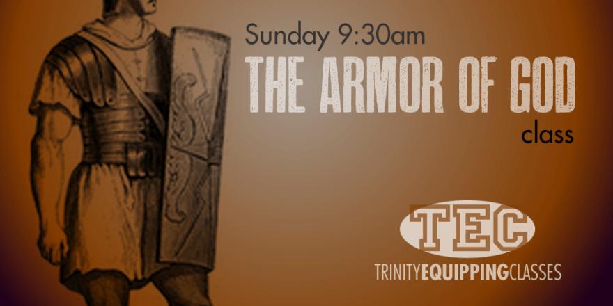 The Armor of God TEC Class