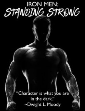 Iron Men: Standing Strong