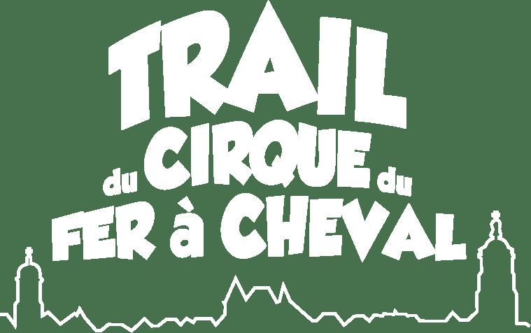 TRAIL DU CIRQUE DU FER A CHEVAL