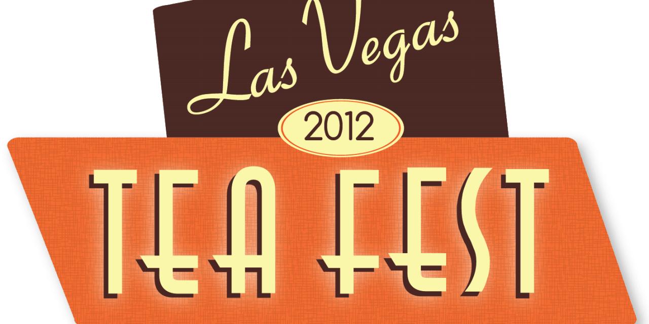 Why a tea fest in Las Vegas?