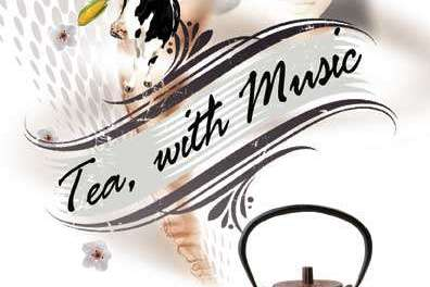 Tea, With Music: A review