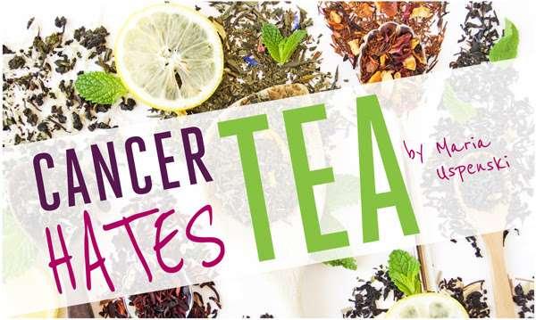 Cancer Hates Tea Cover of book by Maria Uspenski