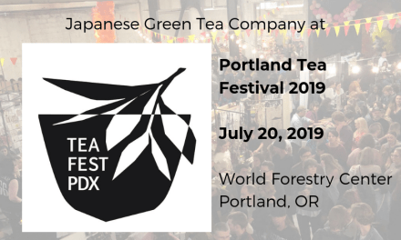 Japanese Green Tea Company at Portland Tea Festival 2019 – Part 1