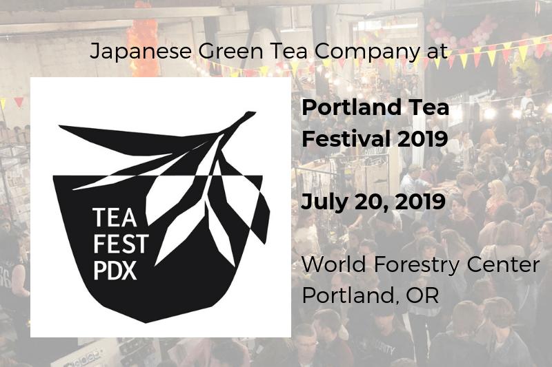 Japanese Green Tea Company at Portland Tea Festival 2019 – Part 1