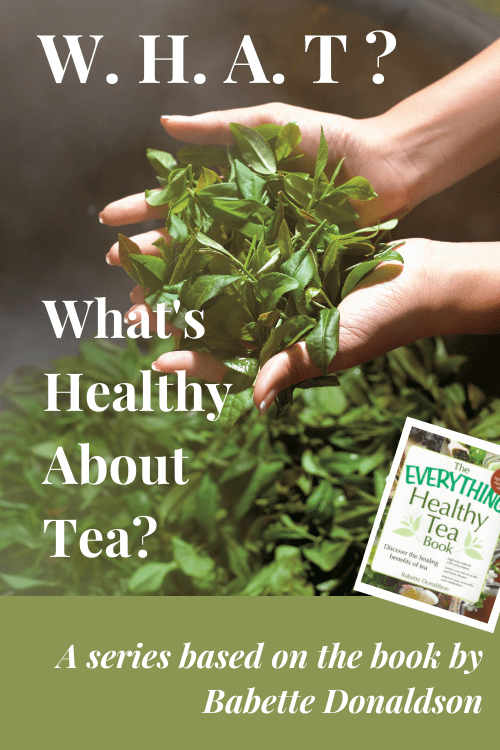 What's Healthy About Tea graphic