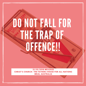 Do not fall for the Trap of OFFENCE