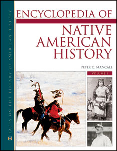 The Encyclopedia of Native American History