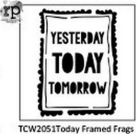 TCW2051 Today Framed Frags