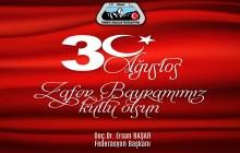 TDF Başkanı Doç. Dr. Ersan Başar'dan 30 Ağustos Zafer Bayramı Mesajı