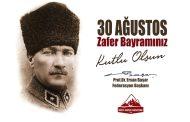 İl Temsilciliklerimiz Bünyesinde 30 Ağustos Zafer Haftası Etkinlikleri