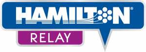 (Hamilton Relay logo) Design showing speech box, in blue (grey outline), with white text: HAMILTON. (There's 3 stripes (blue) running through Hamilton to become the 'O' looks like a rotary phone dialer. Below the speech box is a small box in pink/purple (grey outline) with word RELAY (in white).