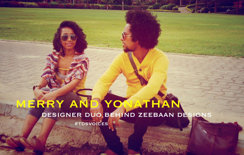 Merry and Yonathan - Designer Duo Behind Zeebaan Designs #tdsvoices   Zeeban Designs Interview with the The Designers Studio.