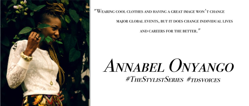 """"""" Like an artist painting on a canvas"""" A word or two with Fashion Stylist Annabel Onyango"""