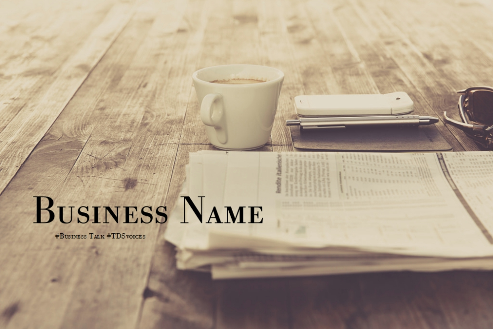 Choosing a business name; tips and guidelines #Business Talk #TDSvoices