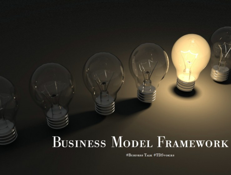 Business Model Framework: choosing your business model #Business Talk #TDSvoices