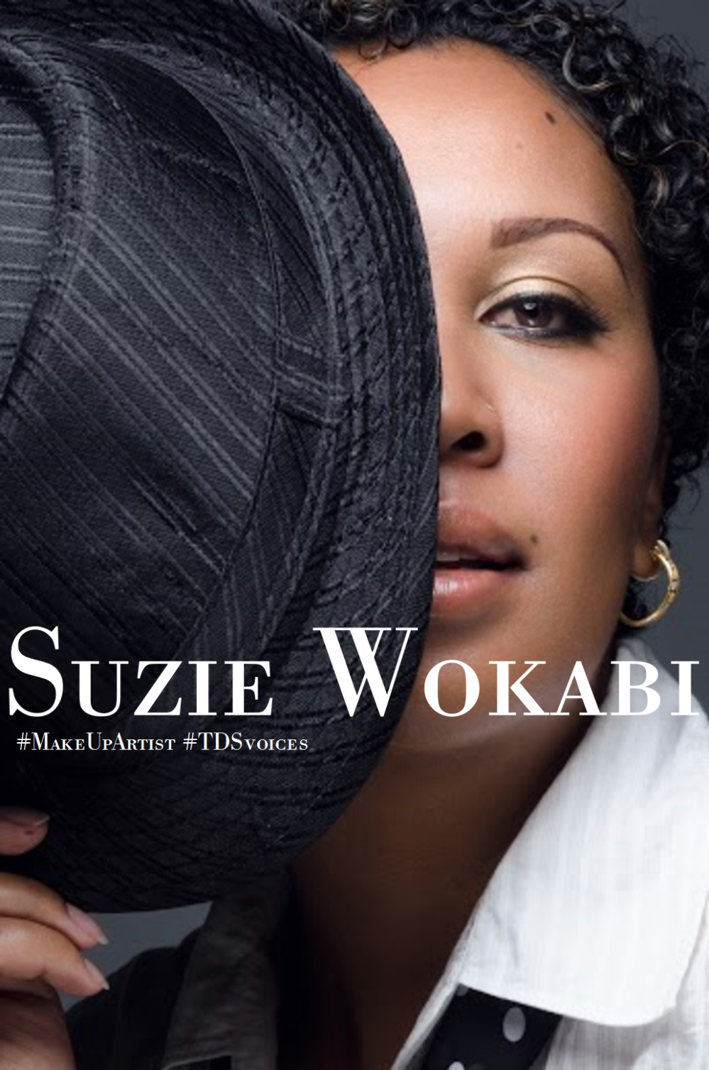 For the love for beauty and Africa: Suzie Wokabi #MakeUpArtist #TDSvoices