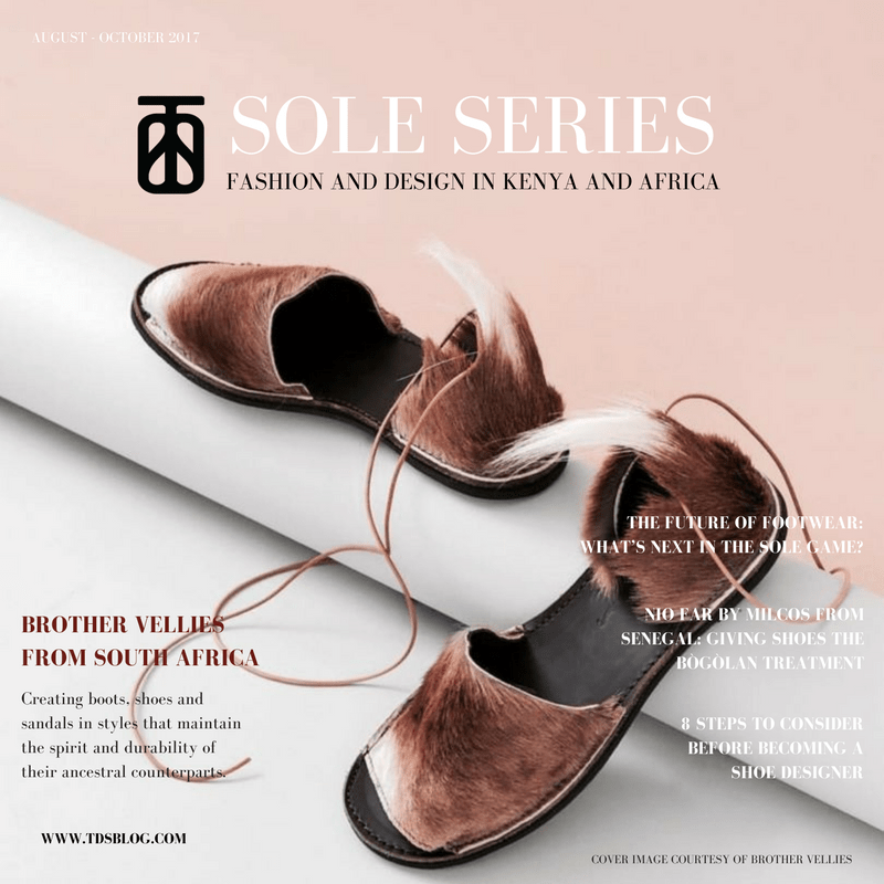 SOLE SERIES RECAP - The Designers Studio TDS Voices - online fashion magazine connecting you to the world of fashion and design in Kenya and Africa