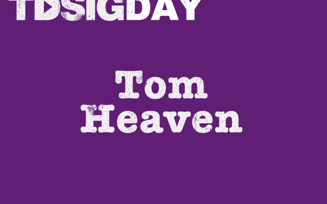 SIG Day speakers – Tom Heaven