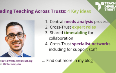 Leading Teaching Across Trusts: 4 Key Ideas