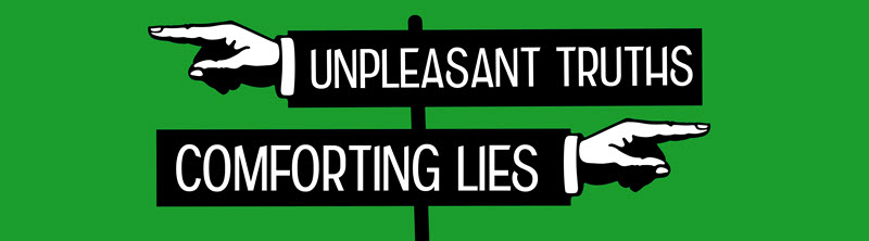 Unpleasant truths